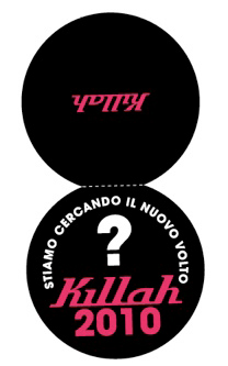 Killah New Face 2010