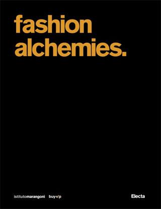 Fashion Alchemies
