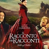 Locandina del nuovo film di Garrone acclamato al Festival de Cannes