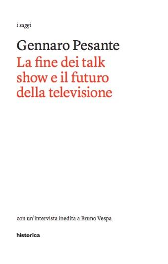 """""""La fine dei talk show e il futuro della televisione"""" Gennaro Pesante"""