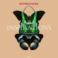 Borbonese - Inspirations 2015