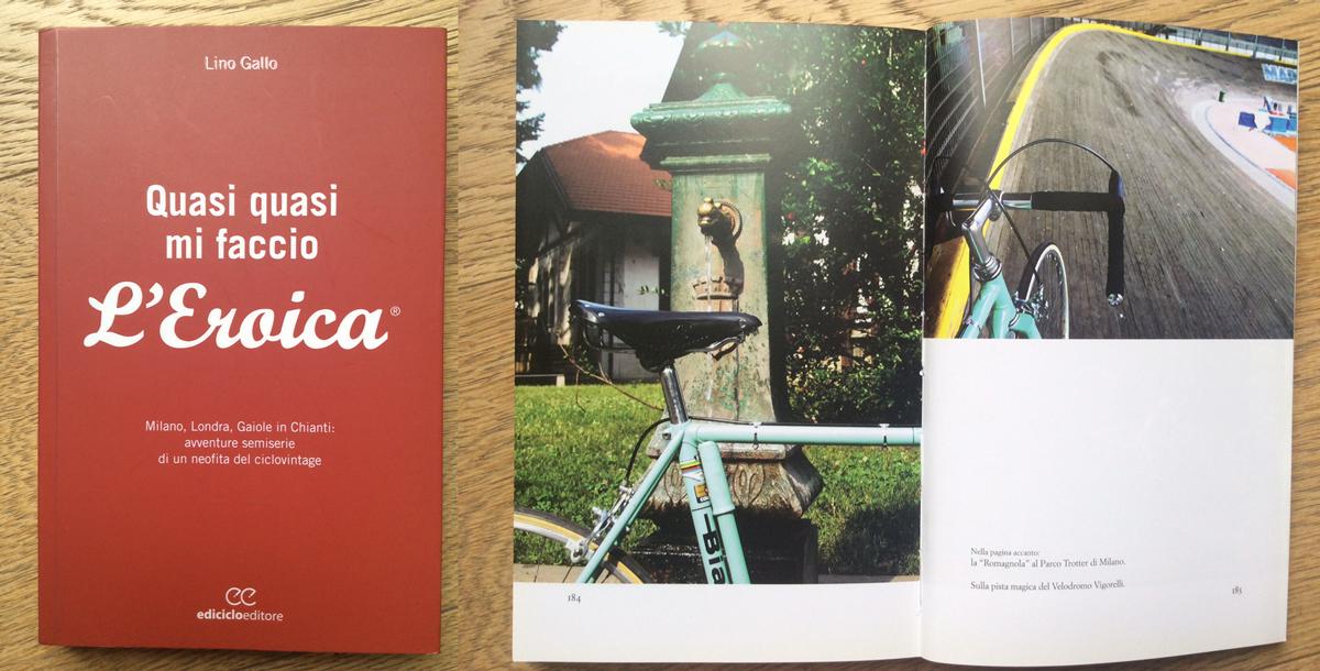 Il libro di Lino Gallo, un inno a L'Eroica