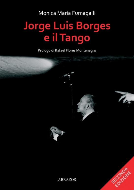 cover del libro 'Jorge Luis Borges e il Tango' di Monica Maria Fumagalli