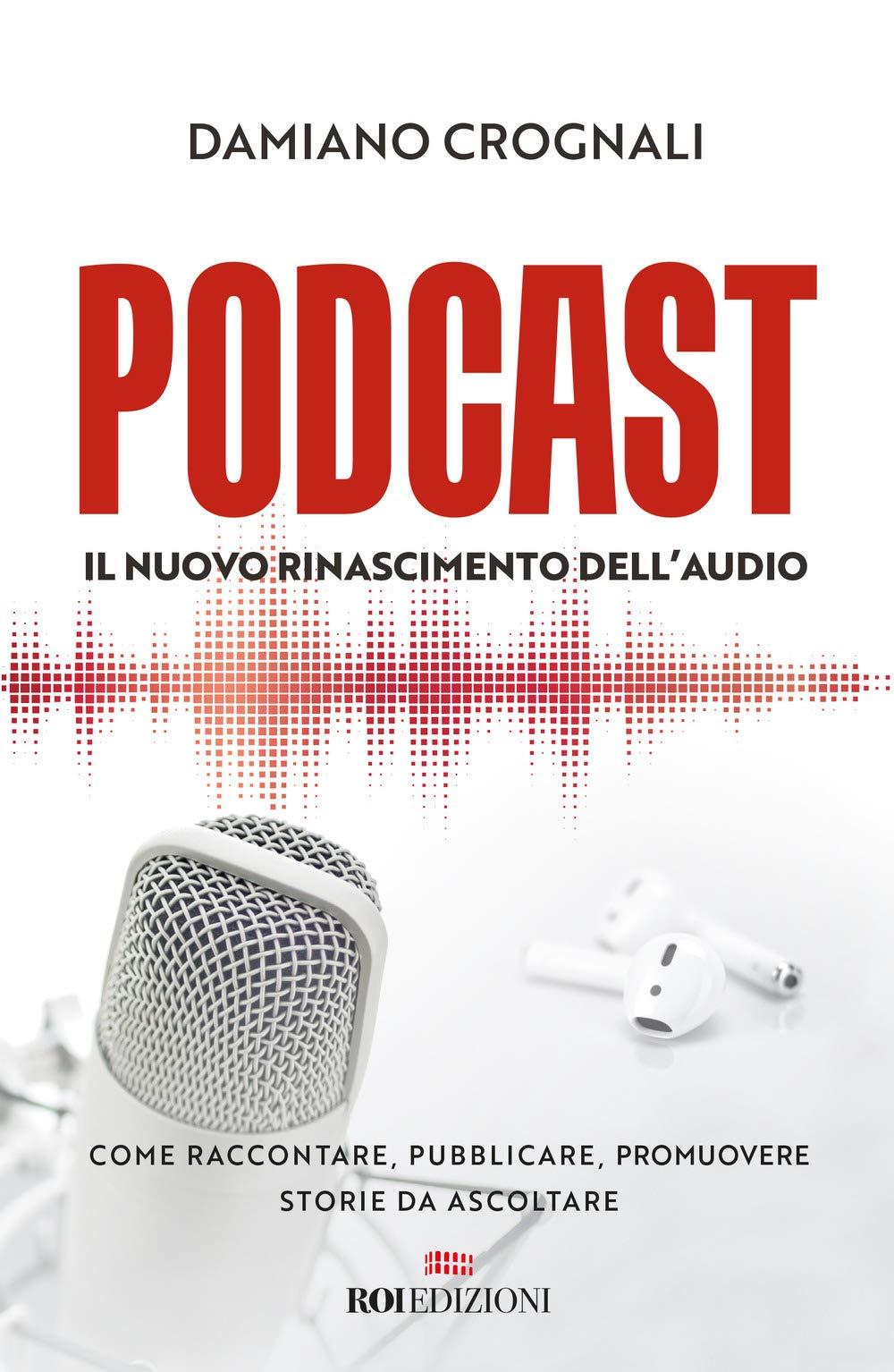 come fare podcast di successo